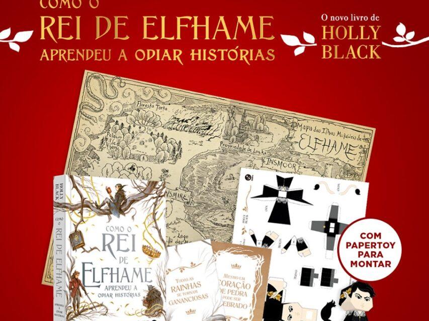 """Pré-venda """"Como o Rei de Elfhame aprendeu a odiar histórias"""""""
