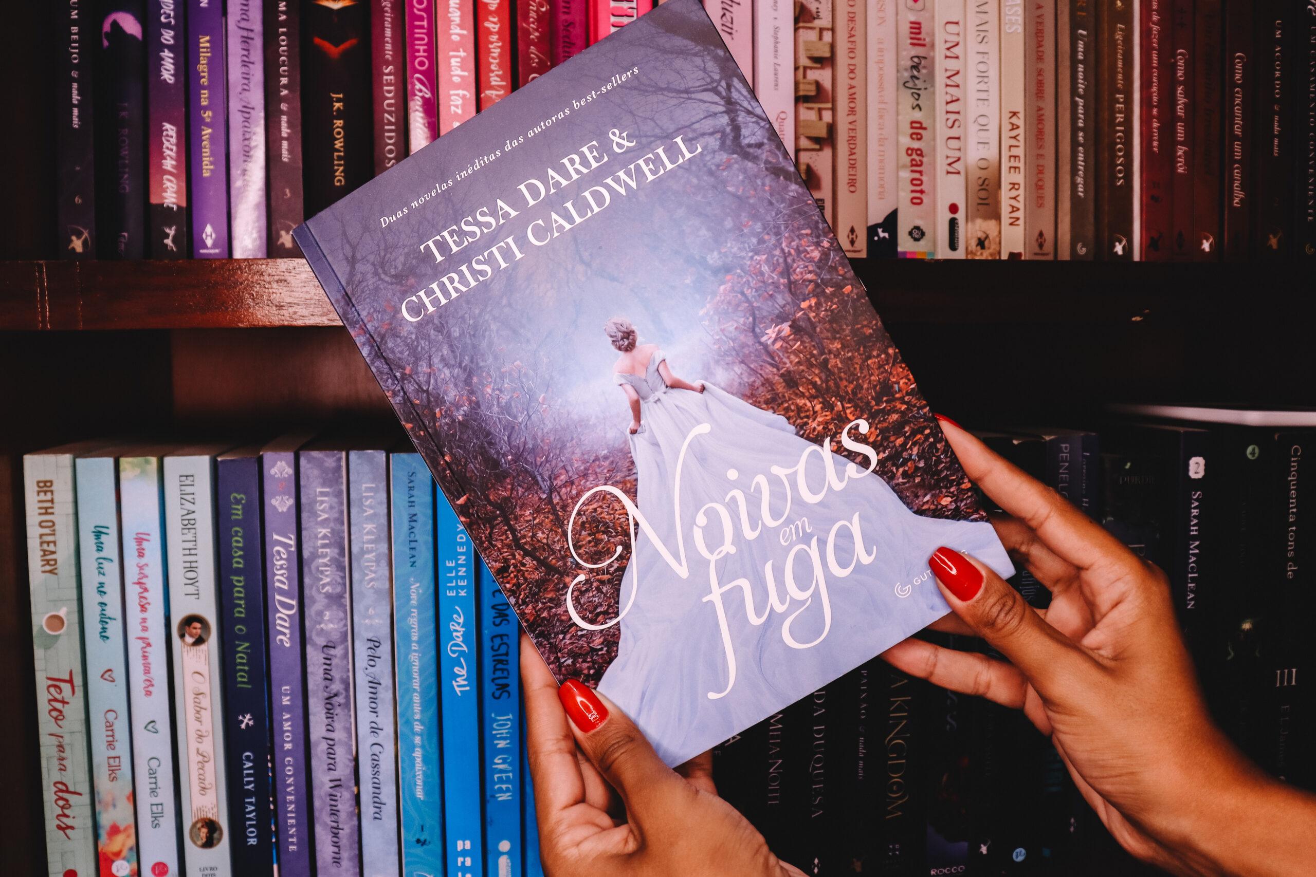 Noivas em fuga – Tessa Dare & Christi Caldwell | Resenha