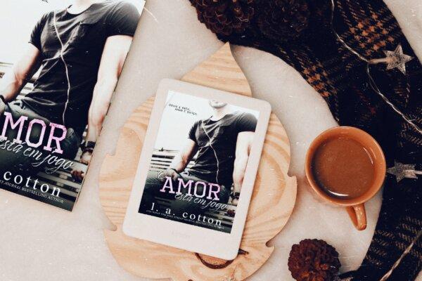 O amor está em jogo –  L. A. Cotton | Resenha