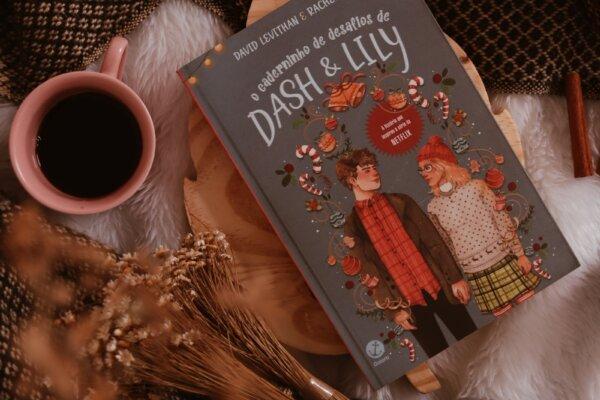 O caderninho de desafios de Dash & Lily – David Levithan & Rachel Cohn | Resenha